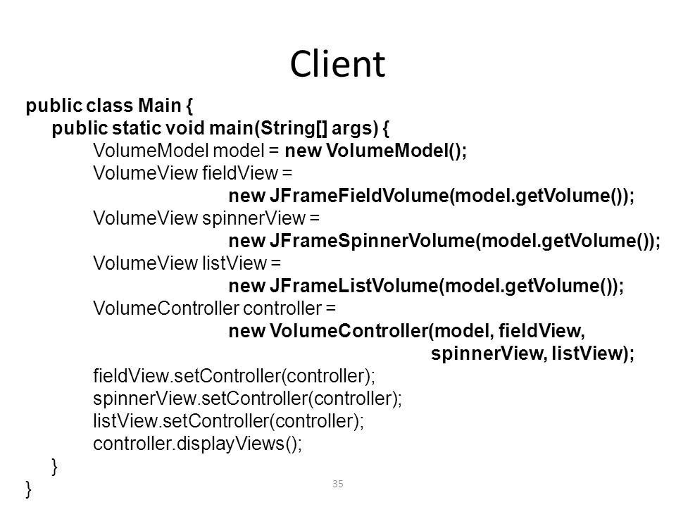 Client public class Main { public static void main(String[] args) {